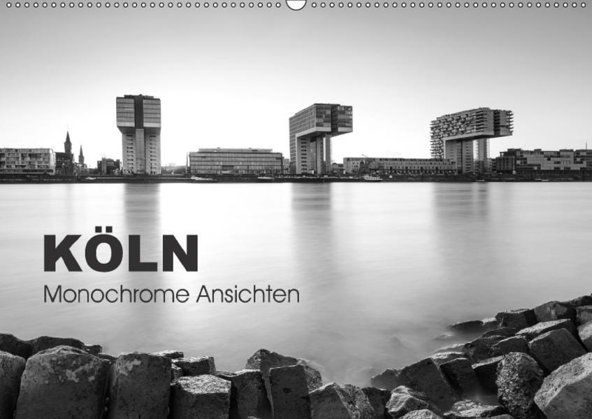 Köln - monochrome Ansichten (Wandkalender 2017 DIN A2 quer) - Coverbild