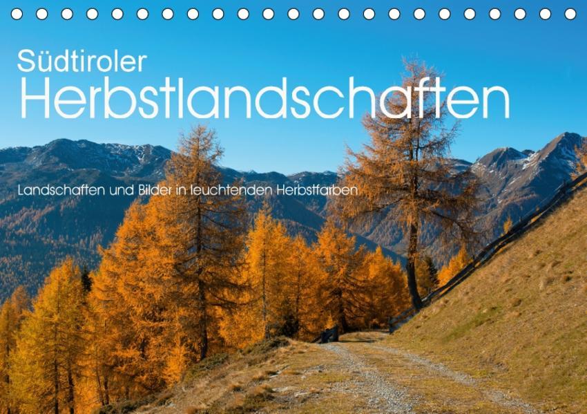 Südtiroler Herbstlandschaften (Tischkalender 2017 DIN A5 quer) - Coverbild