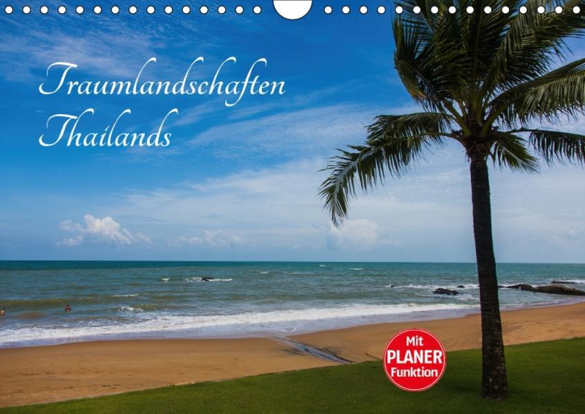Traumlandschaften Thailands (Wandkalender 2017 DIN A4 quer) - Coverbild