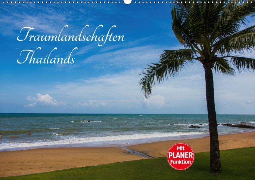 Traumlandschaften Thailands (Wandkalender 2017 DIN A2 quer) - Coverbild