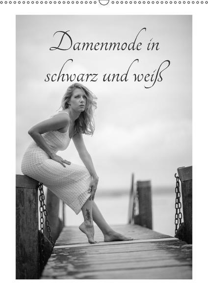 Damenmode in schwarz und weißCH-Version  (Wandkalender 2017 DIN A2 hoch) - Coverbild