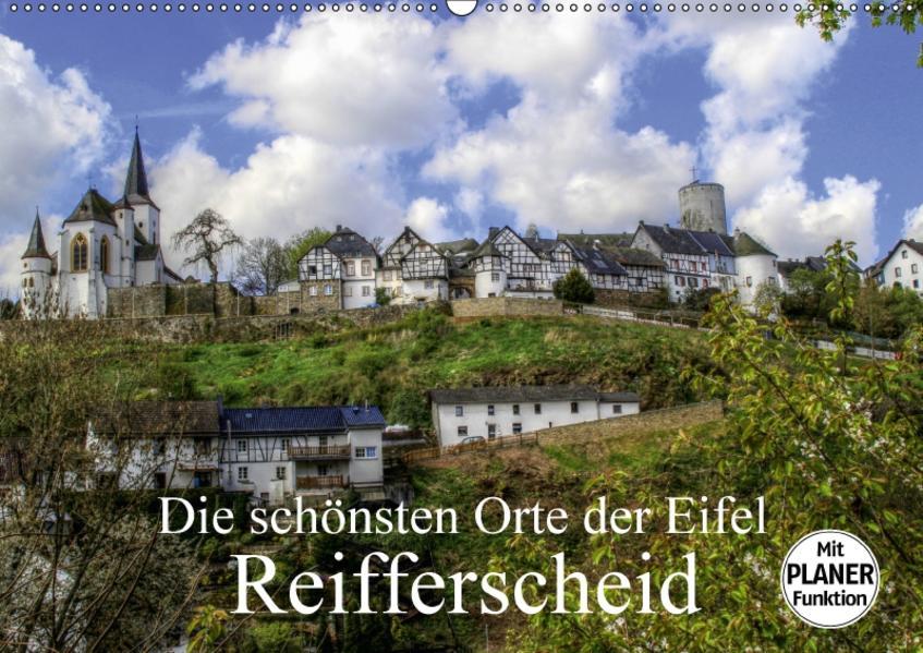 Die schönsten Orte der Eifel - Reifferscheid (Wandkalender 2017 DIN A2 quer) - Coverbild