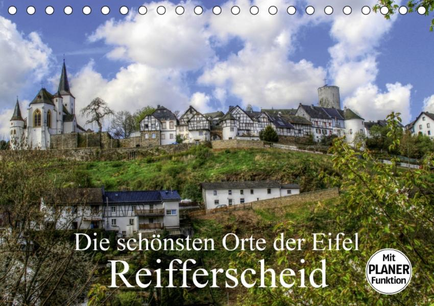 Die schönsten Orte der Eifel - Reifferscheid (Tischkalender 2017 DIN A5 quer) - Coverbild