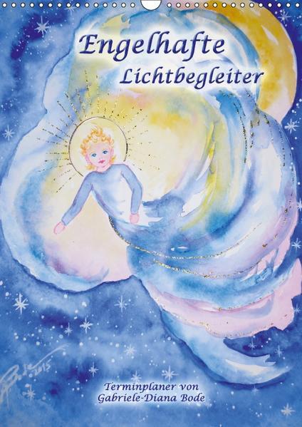 Engelhafte Lichtbegleiter (Wandkalender 2017 DIN A3 hoch) - Coverbild