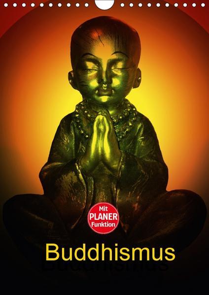 Buddhismus (Wandkalender 2017 DIN A4 hoch) - Coverbild