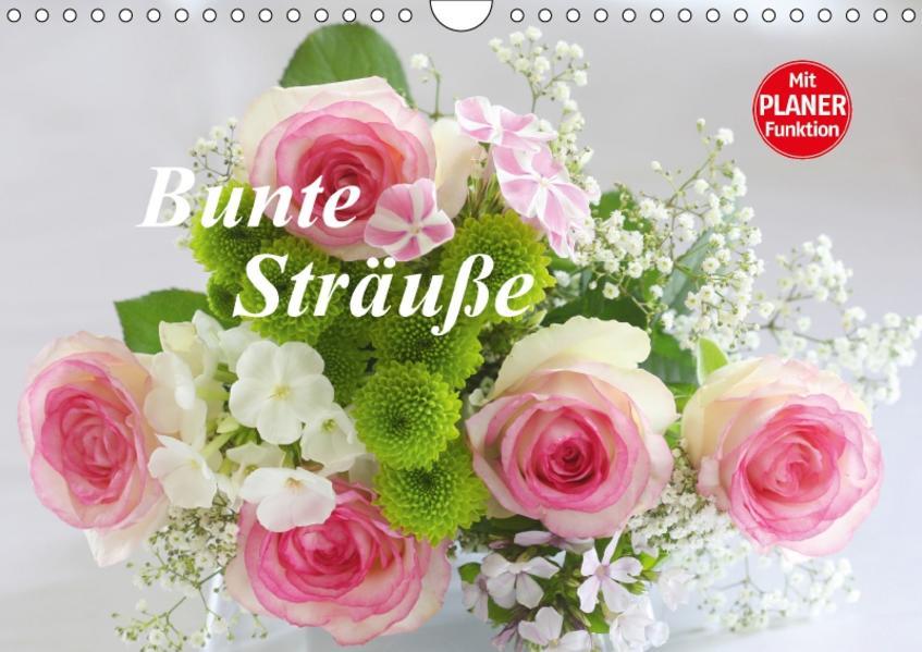 Bunte Sträuße (Wandkalender 2017 DIN A4 quer) - Coverbild
