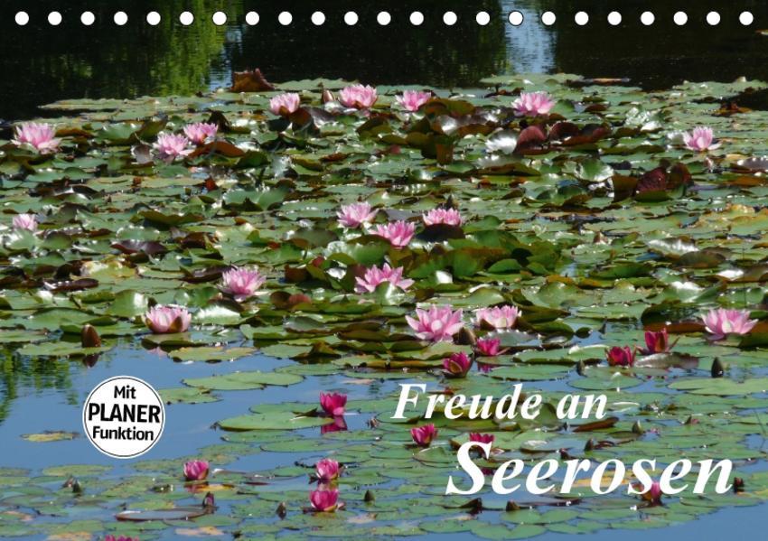 Freude an Seerosen (Tischkalender 2017 DIN A5 quer) - Coverbild