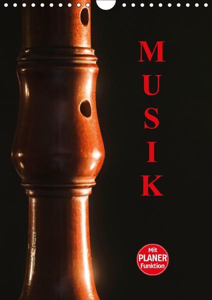 Musik (Wandkalender 2017 DIN A4 hoch) - Coverbild