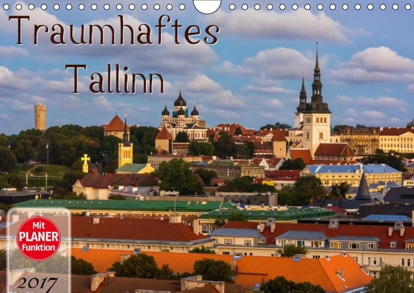 Traumhaftes Tallinn (Wandkalender 2017 DIN A4 quer) - Coverbild