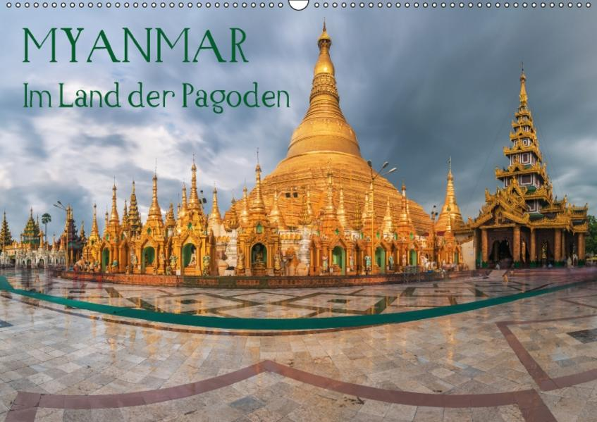 Myanmar - Im Land der Pagoden (Wandkalender 2017 DIN A2 quer) - Coverbild