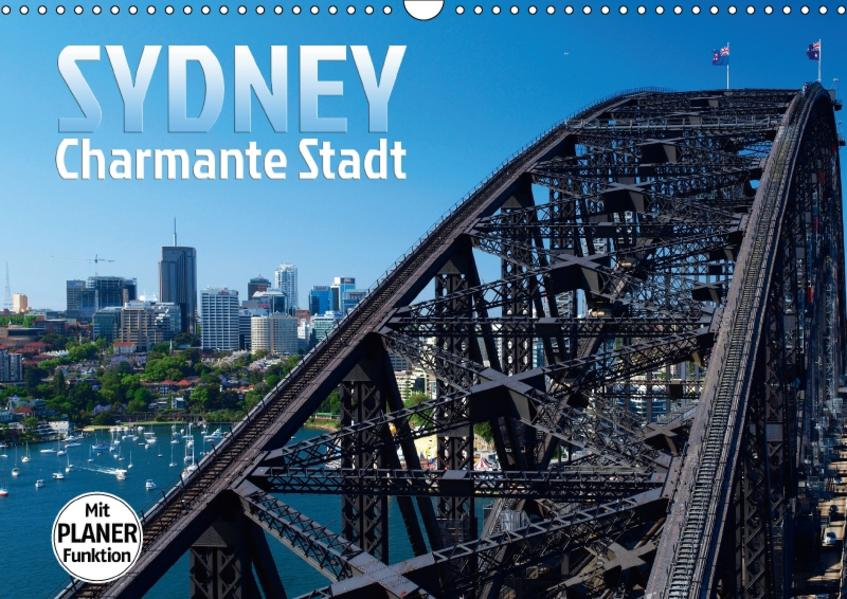 SYDNEY Charmante Stadt (Wandkalender 2017 DIN A3 quer) - Coverbild