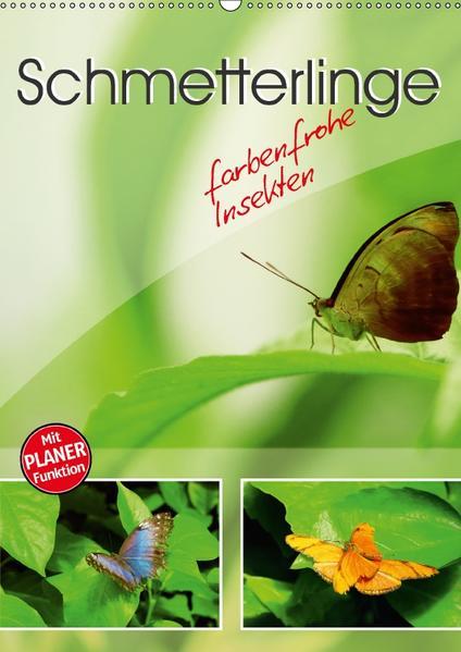 Schmetterlinge - farbenfrohe Insekten (Wandkalender 2017 DIN A2 hoch) - Coverbild