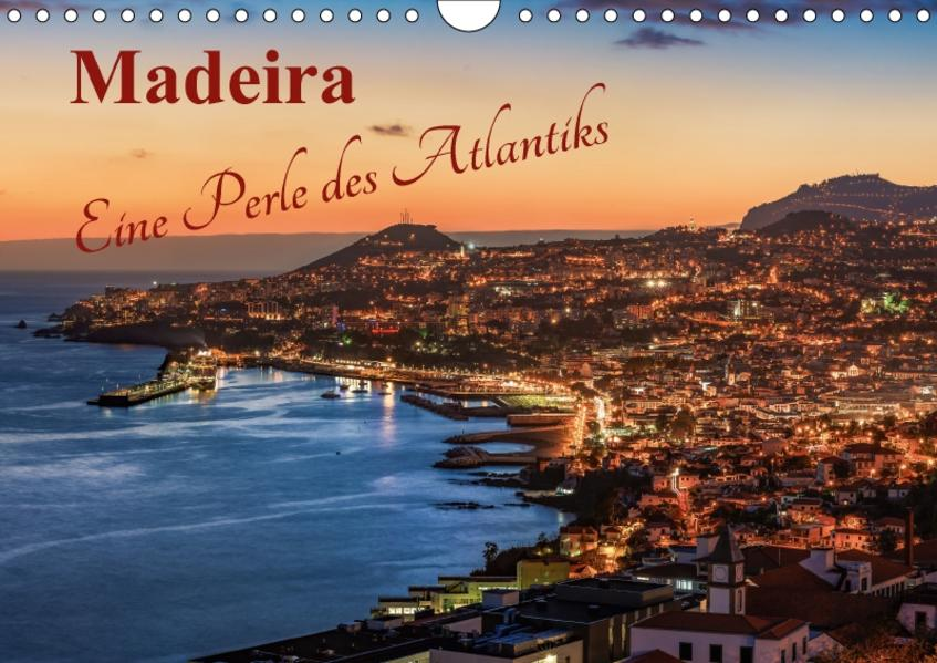 Madeira - Eine Perle des Atlantiks (Wandkalender 2017 DIN A4 quer) - Coverbild