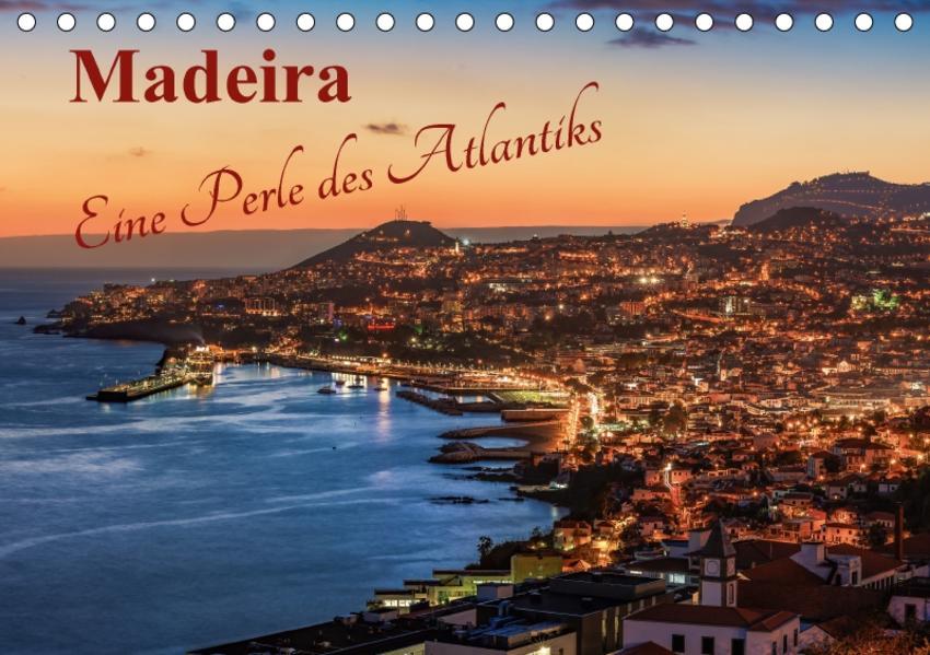 Madeira - Eine Perle des Atlantiks (Tischkalender 2017 DIN A5 quer) - Coverbild