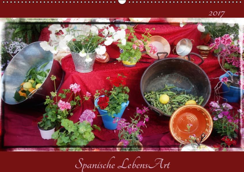 Spanische LebensArt (Wandkalender 2017 DIN A2 quer) - Coverbild
