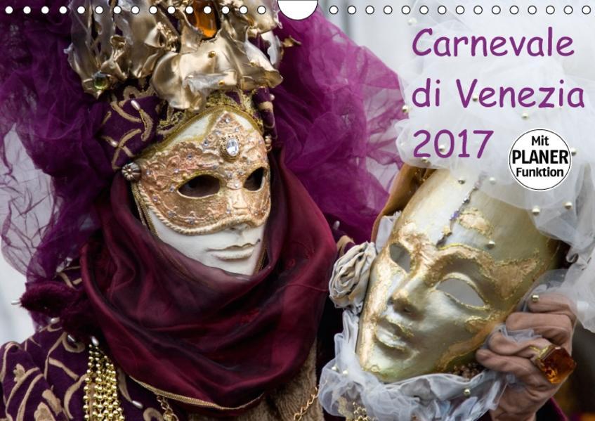 Carnevale di Venezia 2017 (Wandkalender 2017 DIN A4 quer) - Coverbild