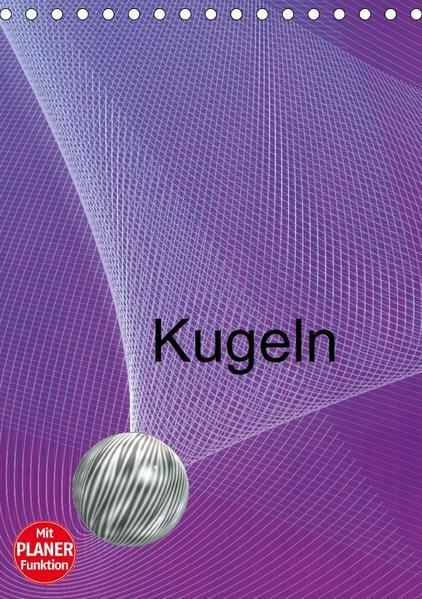 Kugeln (Tischkalender 2017 DIN A5 hoch) - Coverbild