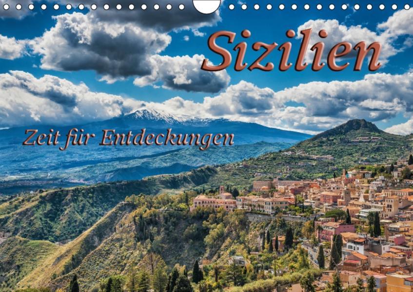 Sizilien - Zeit für Entdeckungen (Wandkalender 2017 DIN A4 quer) - Coverbild