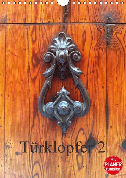 Türklopfer 2 (Wandkalender 2017 DIN A4 hoch) - Coverbild