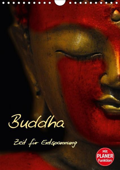 Buddha - Zeit für Entspannung (Wandkalender 2017 DIN A4 hoch) - Coverbild