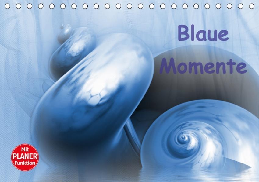 Blaue Momente (Tischkalender 2017 DIN A5 quer) - Coverbild