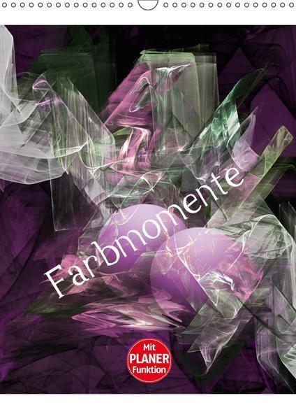 Farbmomente (Wandkalender 2017 DIN A3 hoch) - Coverbild