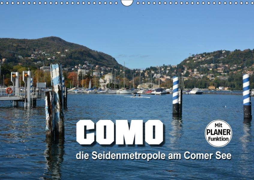 Como - Seidenmetropole am Comer See (Wandkalender 2017 DIN A3 quer) - Coverbild