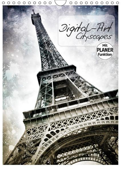 DIGITAL-ART Cityscapes (Wandkalender 2017 DIN A4 hoch) - Coverbild