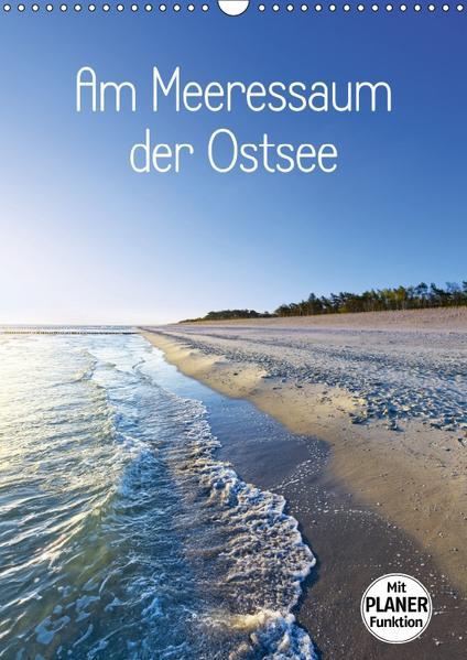Am Meeressaum der Ostsee (Wandkalender 2017 DIN A3 hoch) - Coverbild