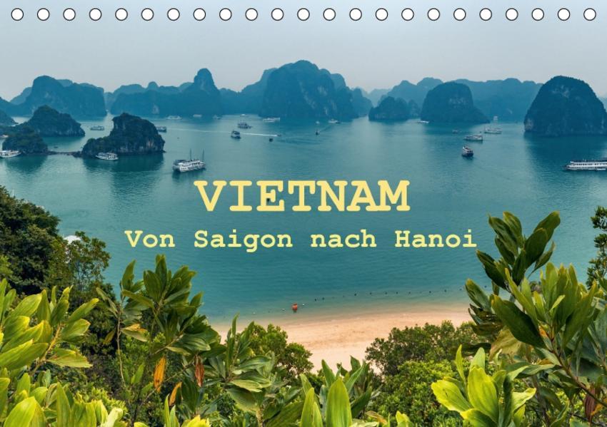 VIETNAM - Von Saigon nach Hanoi (Tischkalender 2017 DIN A5 quer) - Coverbild