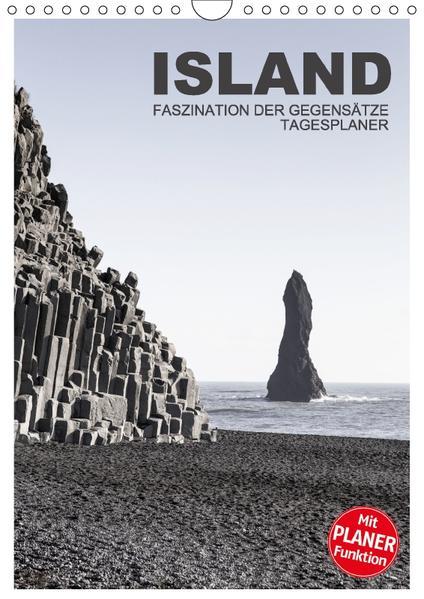 Island - Faszination der Gegensätze - Tagesplaner (Wandkalender 2017 DIN A4 hoch) - Coverbild