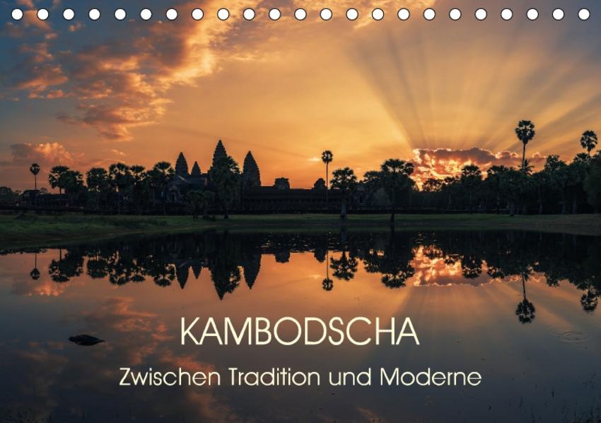 KAMBODSCHA Zwischen Tradition und Moderne (Tischkalender 2017 DIN A5 quer) - Coverbild