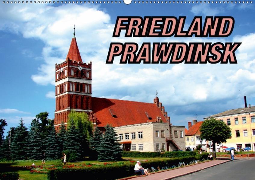 FRIEDLAND - PRAWDINSK (Wandkalender 2017 DIN A2 quer) - Coverbild