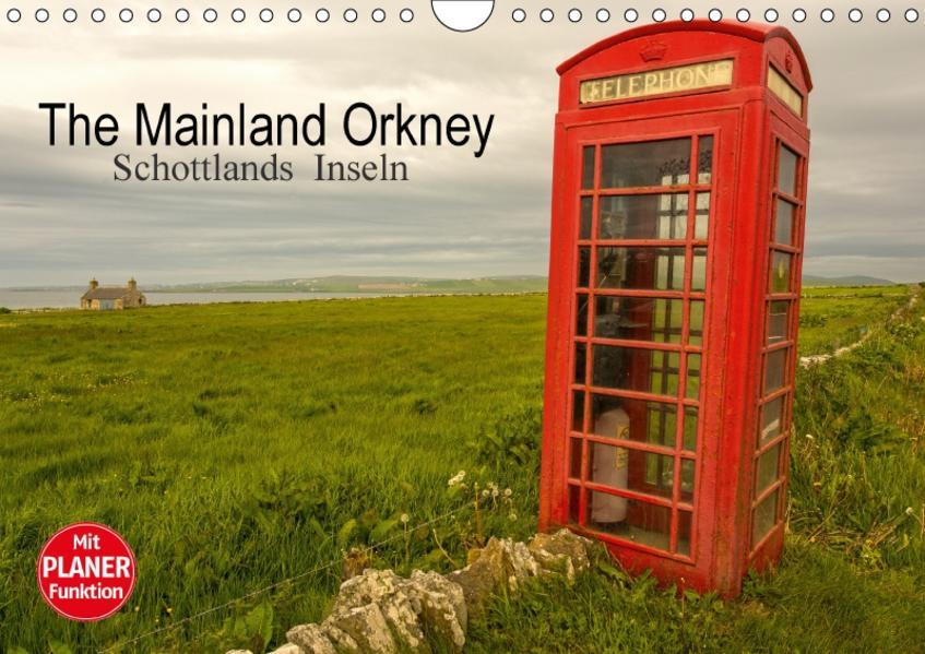 The Mainland Orkney - Schottlands Inseln (Wandkalender 2017 DIN A4 quer) - Coverbild