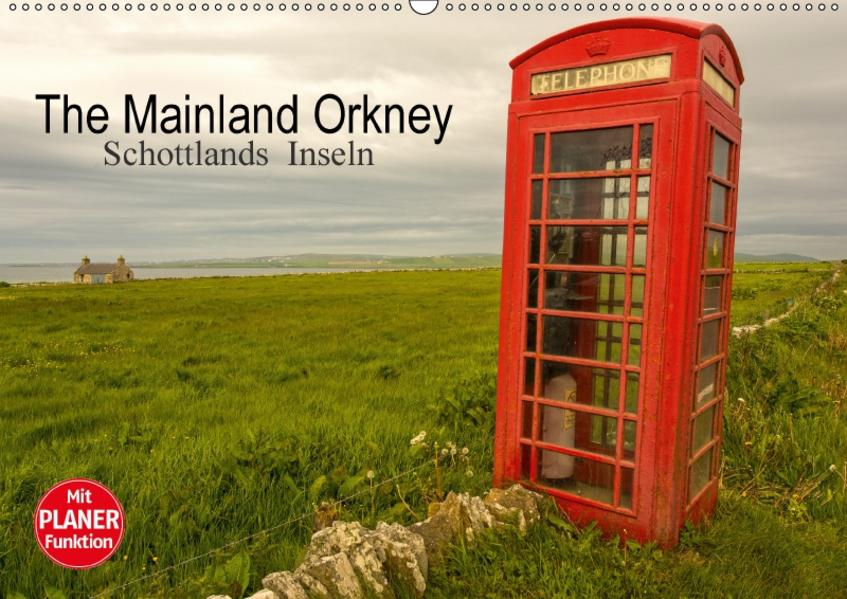 The Mainland Orkney - Schottlands Inseln (Wandkalender 2017 DIN A2 quer) - Coverbild