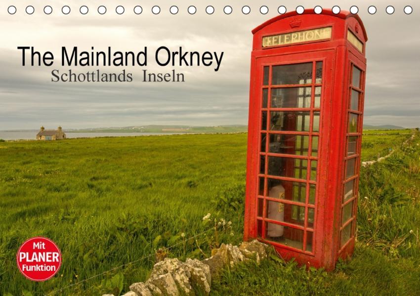 The Mainland Orkney - Schottlands Inseln (Tischkalender 2017 DIN A5 quer) - Coverbild