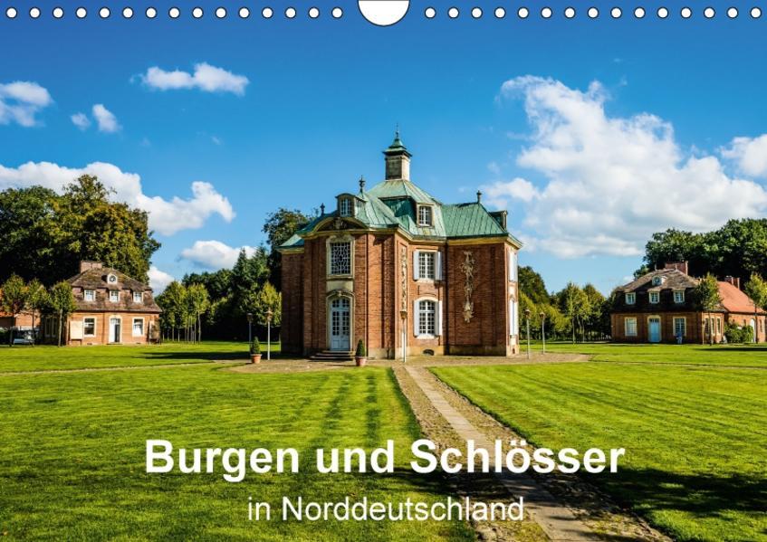 Burgen und Schlösser in Norddeutschland (Wandkalender 2017 DIN A4 quer) - Coverbild
