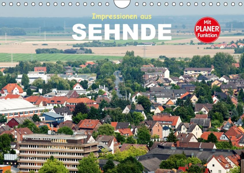 Impressionen aus Sehnde (Wandkalender 2017 DIN A4 quer) - Coverbild