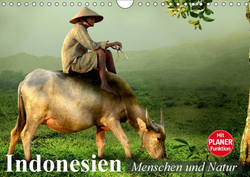 Indonesien. Menschen und Natur (Wandkalender 2017 DIN A4 quer) - Coverbild