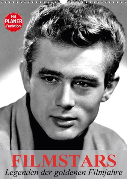 Filmstars - Legenden der goldenen Filmjahre (Wandkalender 2017 DIN A3 hoch) - Coverbild