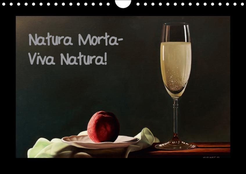 Natura Morta - Viva Natura! (Wandkalender 2017 DIN A4 quer) - Coverbild