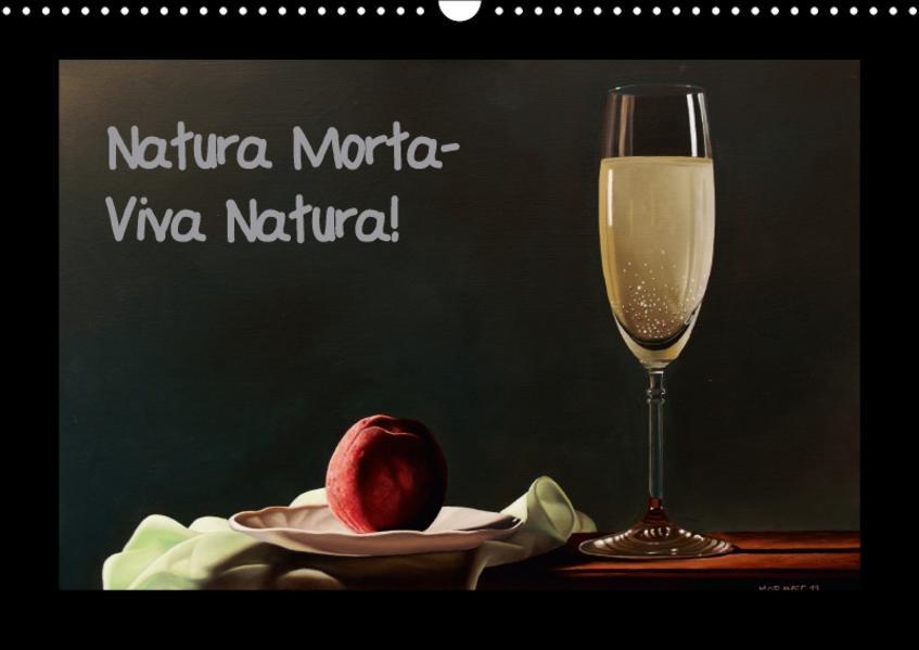Natura Morta - Viva Natura! (Wandkalender 2017 DIN A3 quer) - Coverbild