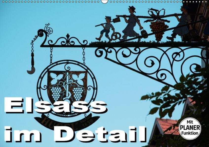 Elsass im Detail (Wandkalender 2017 DIN A2 quer) - Coverbild