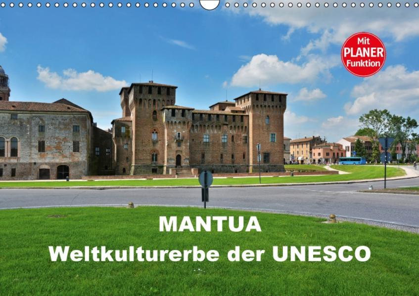 Mantua - Weltkulturerbe der UNESCO (Wandkalender 2017 DIN A3 quer) - Coverbild