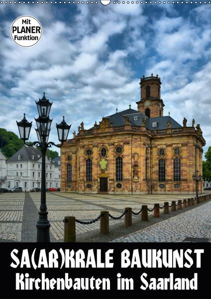 Sa(ar)krale Baukunst - Kirchenbauten im Saarland (Wandkalender 2017 DIN A2 hoch) - Coverbild