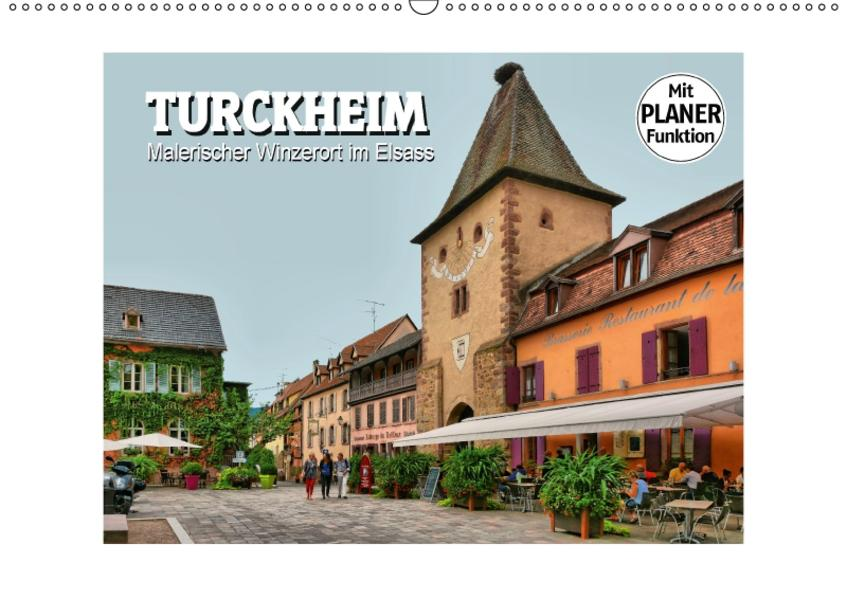 Turckheim - Malerischer Winzerort im Elsass (Wandkalender 2017 DIN A2 quer) - Coverbild