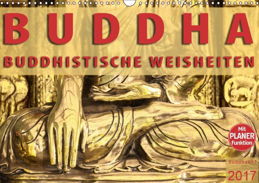 BUDDHA Buddhistische Weisheiten (Wandkalender 2017 DIN A3 quer) - Coverbild