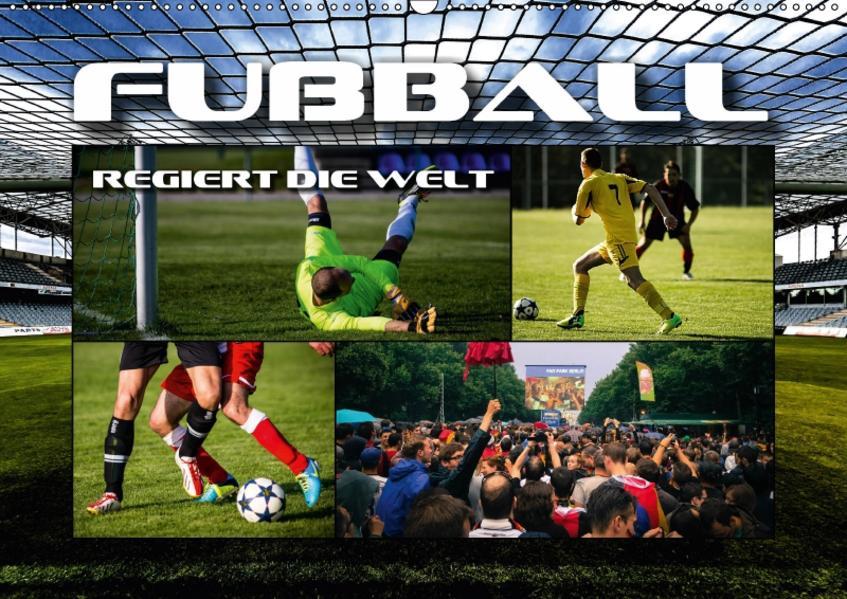 Fußball regiert die Welt (Wandkalender 2017 DIN A2 quer) - Coverbild