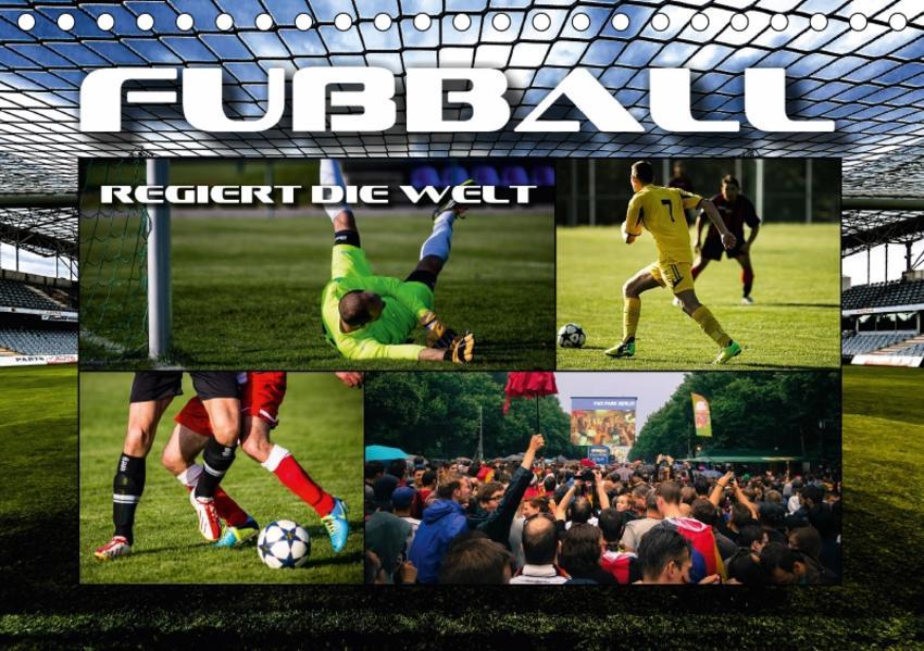 Fußball regiert die Welt (Tischkalender 2017 DIN A5 quer) - Coverbild