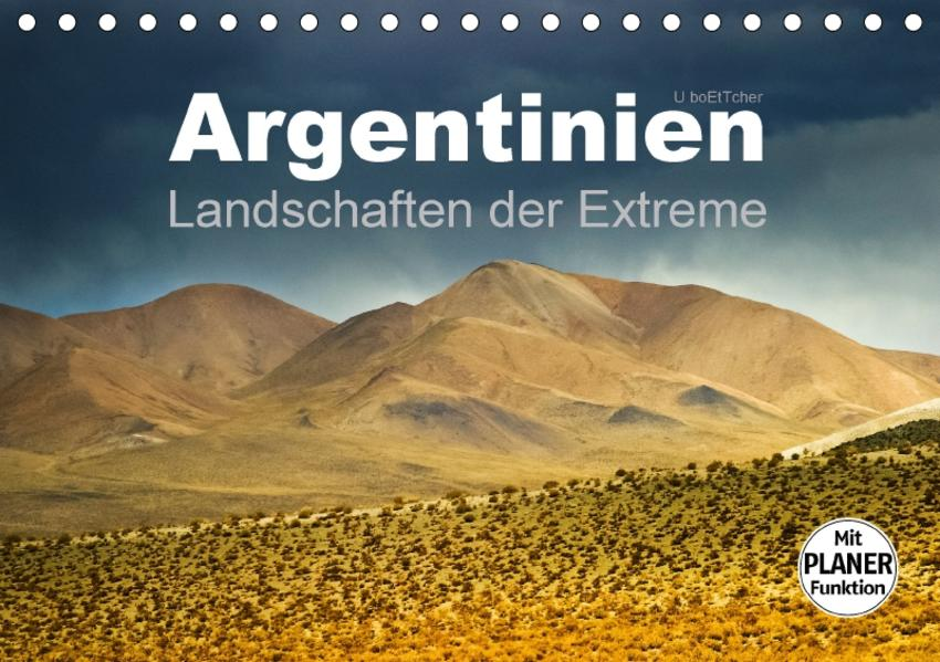 Argentinien - Landschaften der Extreme (Tischkalender 2017 DIN A5 quer) - Coverbild
